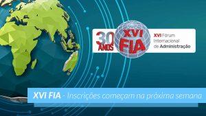 XVI Fórum Internacional de Administração