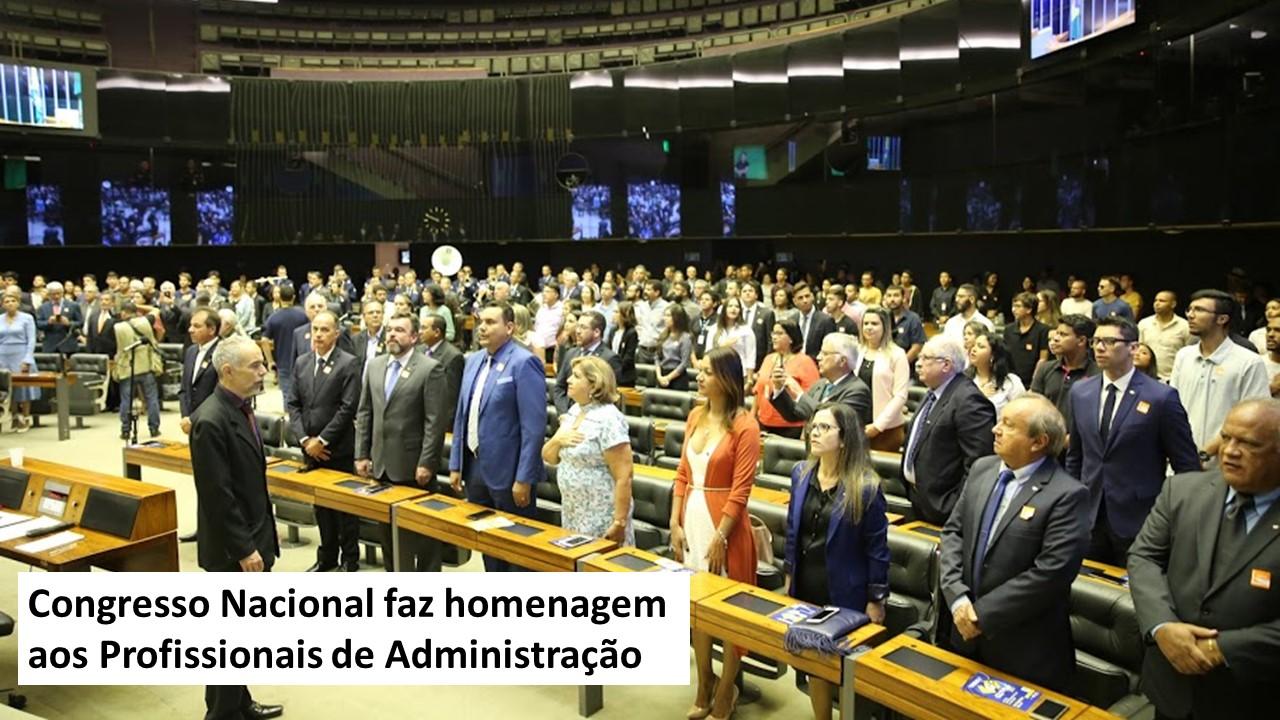Congresso Nacional faz homenagem aos profissionais de Administração no dia 09 de setembro