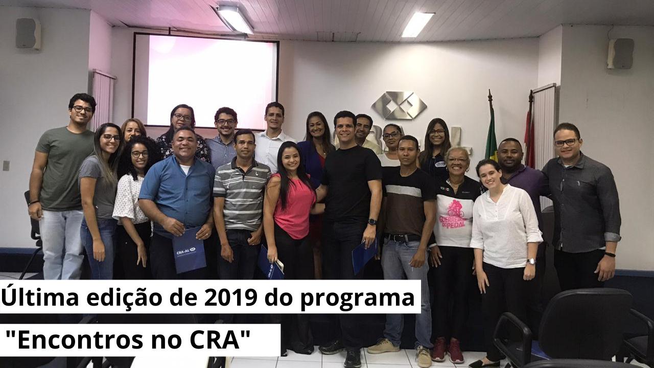 """Última edição de 2019 do programa """"Encontros no CRA"""""""