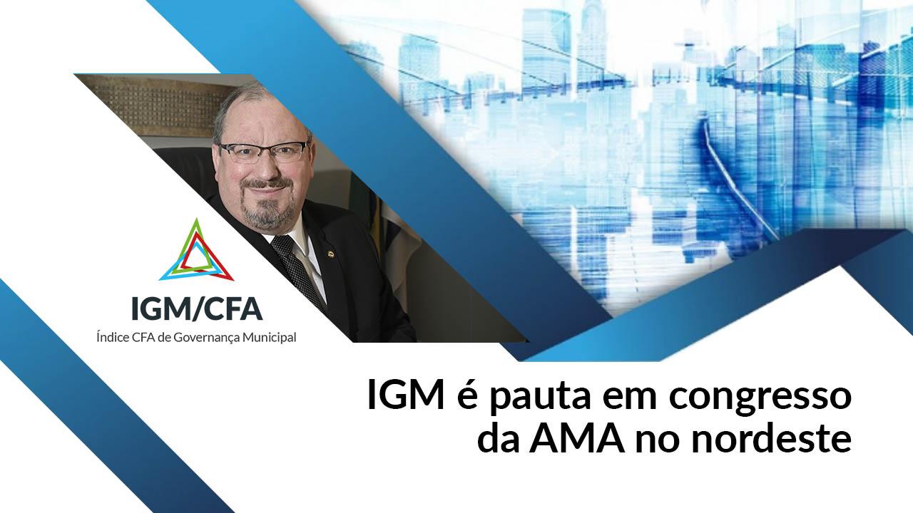 IGM é pauta em congresso da AMA no Nordeste