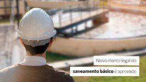 Senado aprova PL que visa universalizar acesso à água e ao esgoto