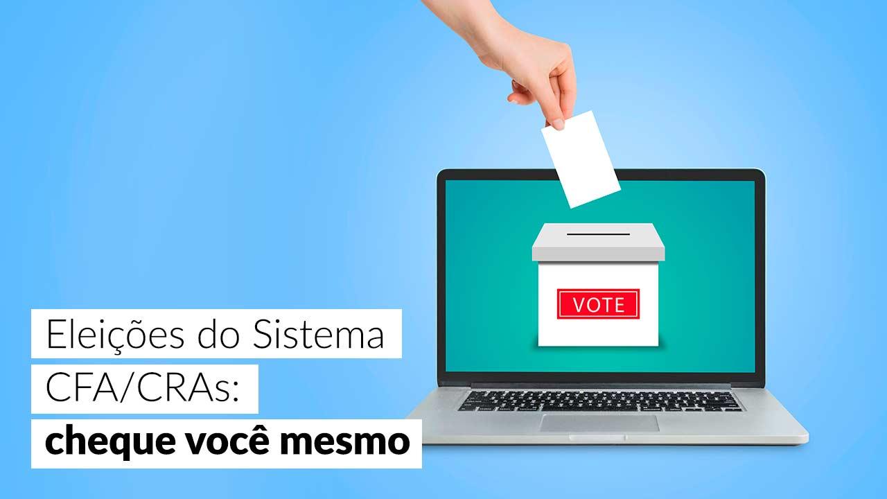 Está aberta a Janela de Transparência das eleições do Sistema CFA/CRAs