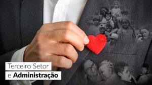 Segmento é alternativa para quem busca profissionalismo e filantropia