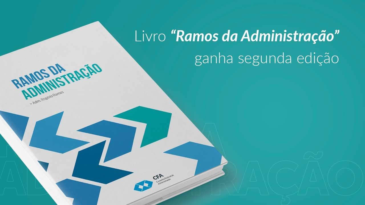 """Segunda edição do livro """"Ramos da Administração"""""""
