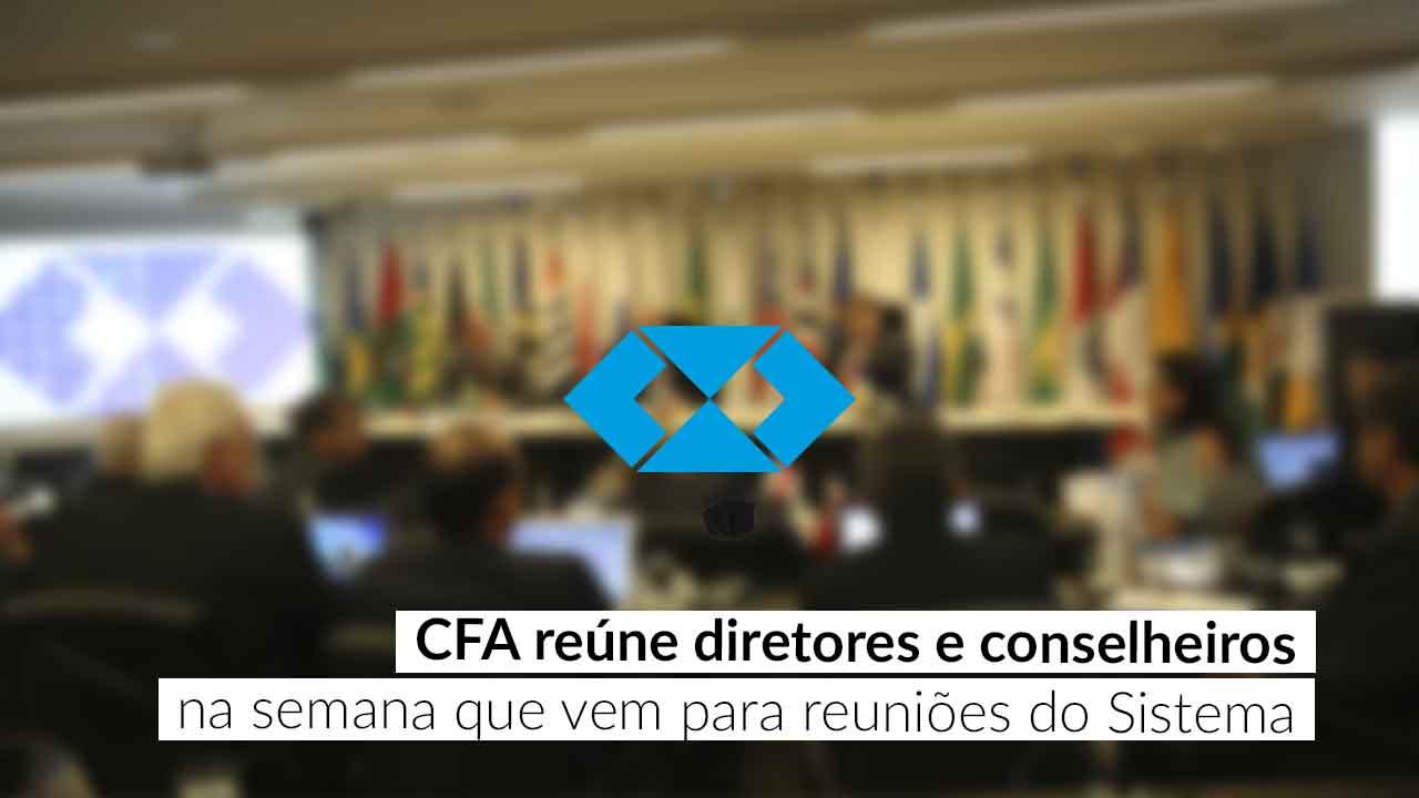Encontros acontecem na sede do Conselho Federal de Administração