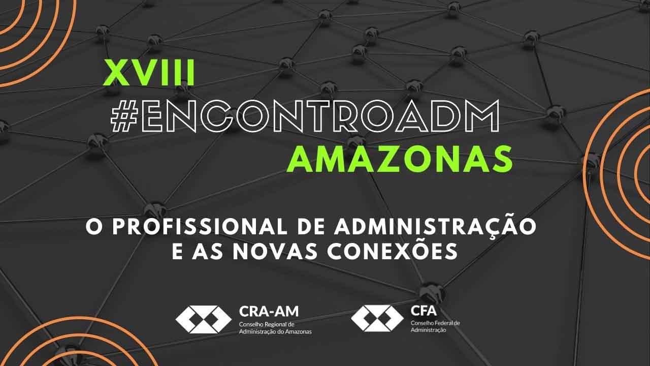 Edição especial do Encontro ADM do Amazonas traz novidade ao público