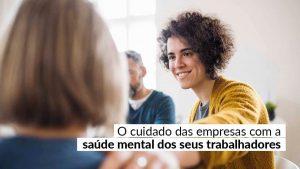 Ter funcionários mentalmente saudáveis é imprescindível