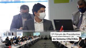 1º Fórum de Presidentes do Sistema CFA/CRAs