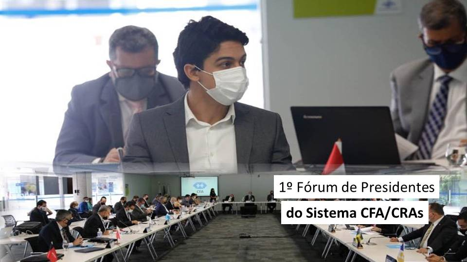 1º Fórum de Presidentes do Sistema CFA/CRAs
