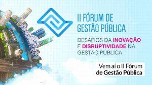 Em tempo de pandemia, Fogesp vai discutir os desafios na gestão pública