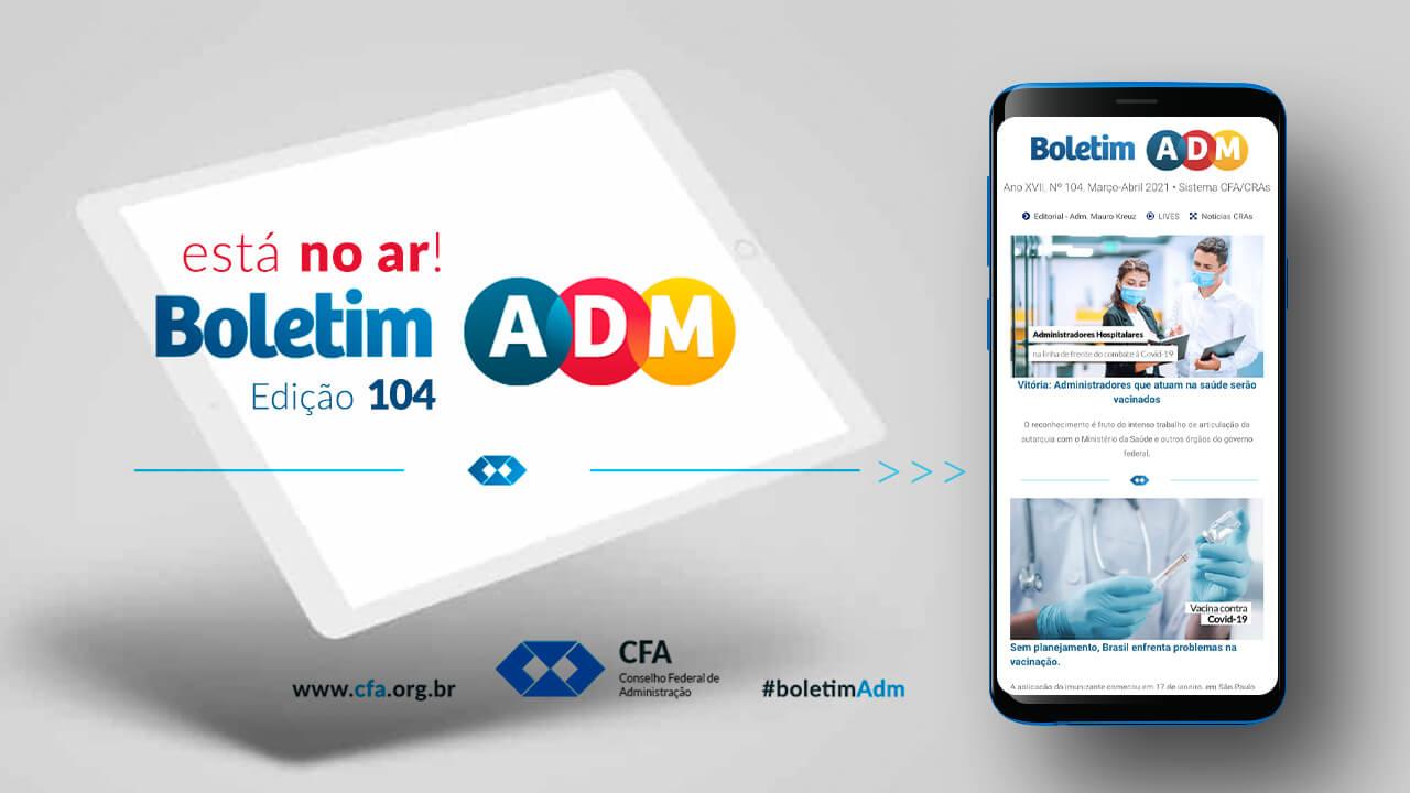 Boletim ADM traz as últimas notícias do Sistema CFA/CRAs