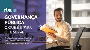 Read more about the article Governança Pública é item fundamental para instituições