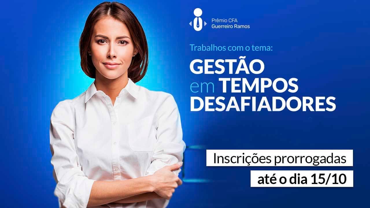 Read more about the article Ainda dá tempo de participar do Prêmio CFA Guerreiro Ramos